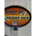 Ticket In Ticket Out Candle Sign